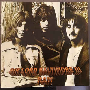 Sir Lord Baltimore - Sir Lord Baltimore III Raw