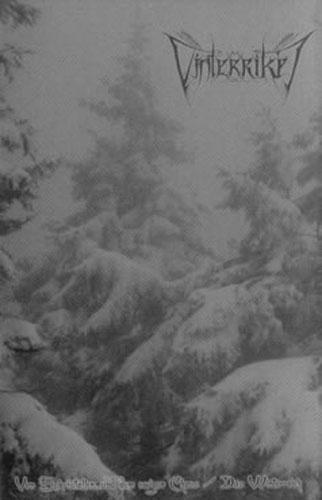Vinterriket - Von Eiskristallen... und dem ewigen Chaos / Das Winterreich