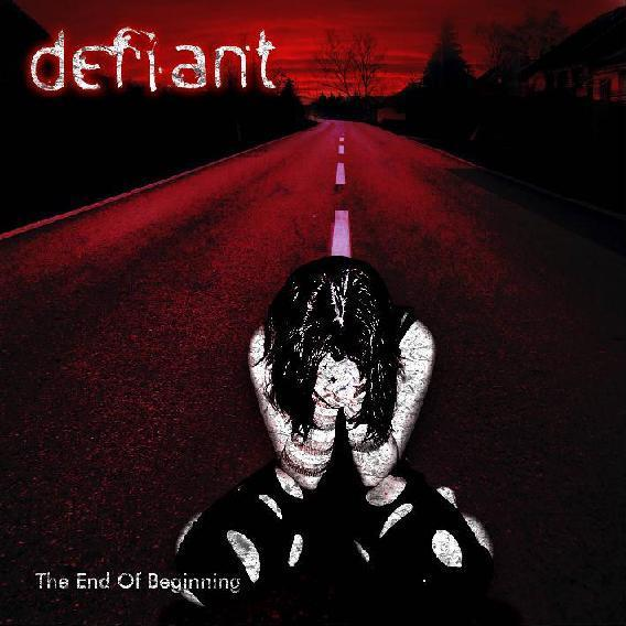 Defiant - The End of Beginning