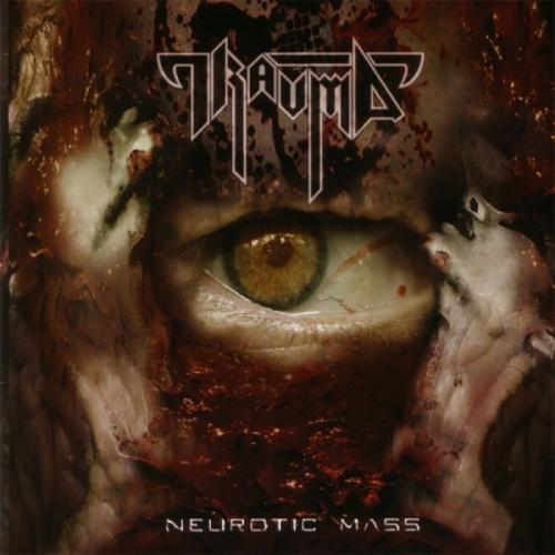 Trauma - Neurotic Mass