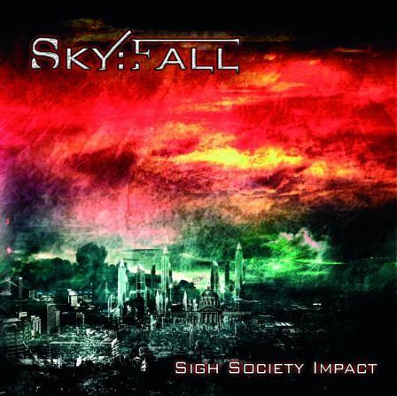 SkyFall - Sigh Society Impact