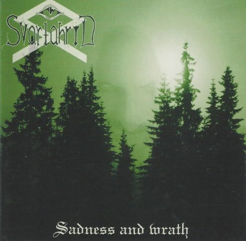 Svartahrid - Sadness and Wrath
