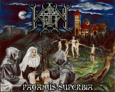 Vajrah - Paganus superbia