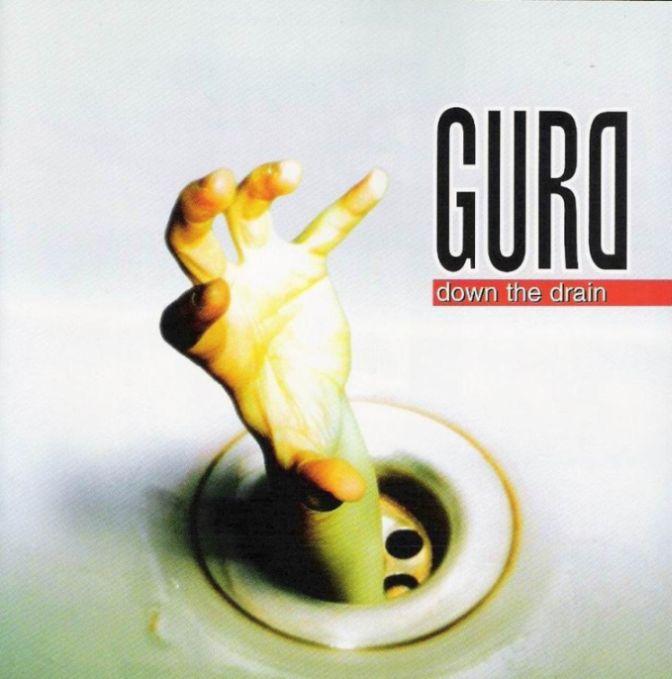 Gurd - Down the Drain