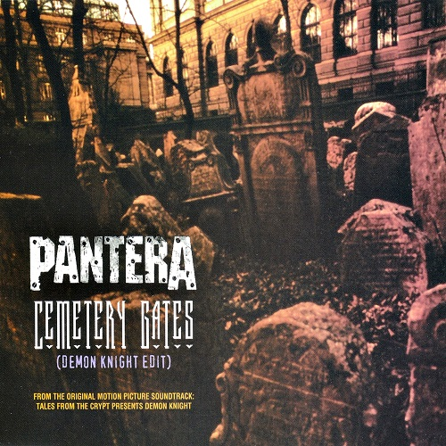 Pantera / Sepultura / Melvins - Cemetery Gates (Demon Knight Edit)