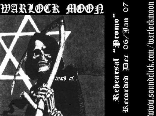 "Warlock Moon - Death of...       Rehearsal ""Promo"""