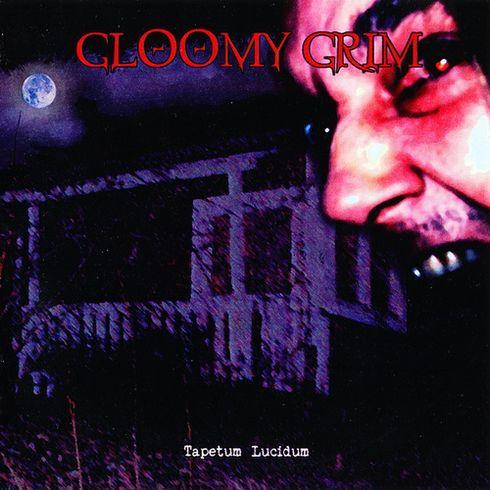 Gloomy Grim - Tapetum Lucidum