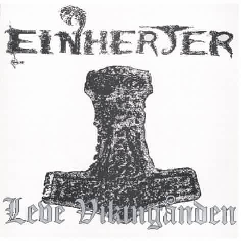 Einherjer - Leve vikingånden