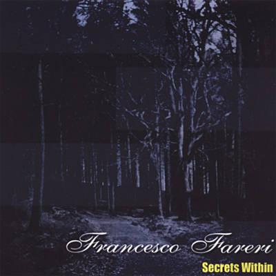 Francesco Fareri - Secrets Within