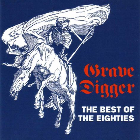 Grave Digger - The Best of the Eighties