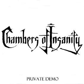 Chambers of Insanity - Private Demo
