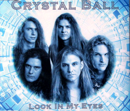 Crystal Ball - Look in My Eyes