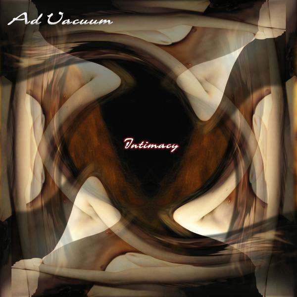 Ad Vacuum - Intimacy