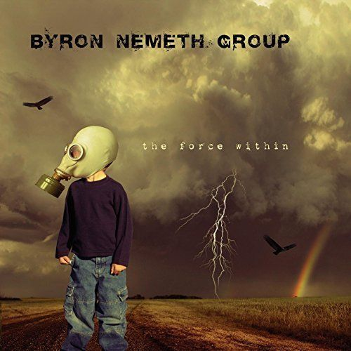 Byron Nemeth - The Force Within
