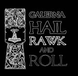 Gälernå - Hail Rawk and Roll