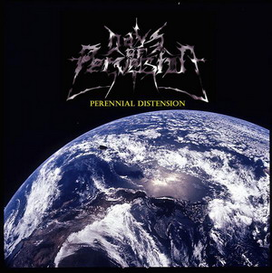 Days of Perversion - Perennial Distension