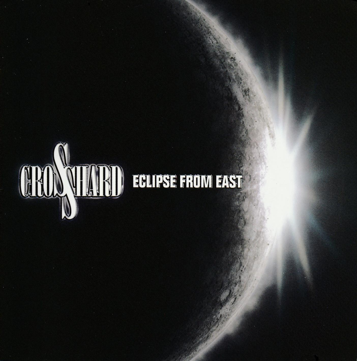 Cross Hard - Eclipse from East