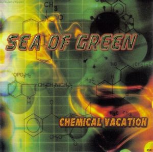 Sea of Green - Chemical Vacation