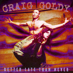 Craig Goldy's Ritual - Better Late than Never