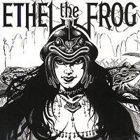 Ethel the Frog - Ethel the Frog