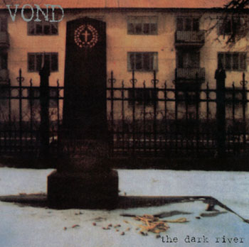 Vond - The Dark River