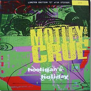 Mötley Crüe - Hooligan's Holiday