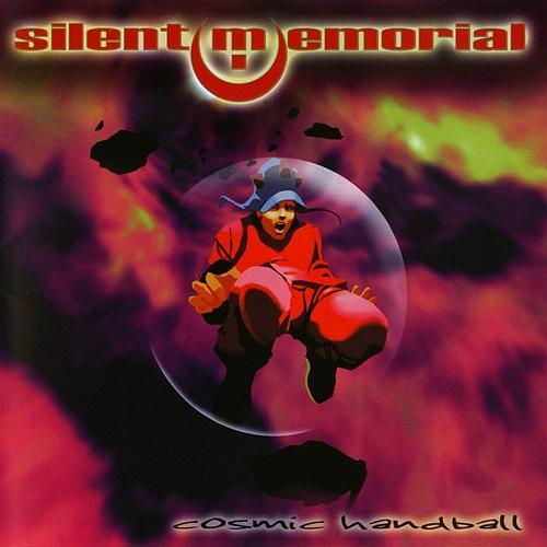 Silent Memorial - Cosmic Handball