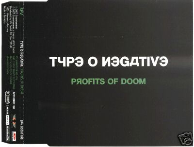 Type O Negative - Profits of Doom
