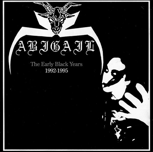 Abigail - The Early Black Years (1992-1995)