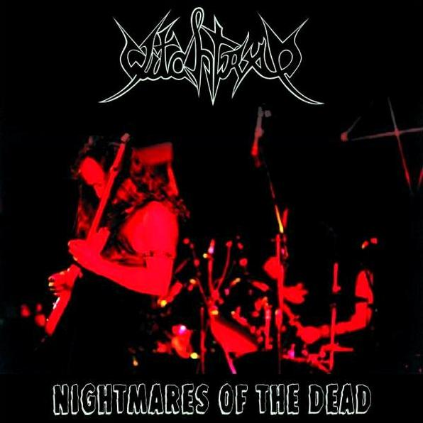 Witchtrap - Nightmares of the Dead
