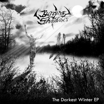 Burning Shadows - The Darkest Winter