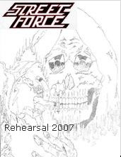 Street Force - Rehearsal \'07