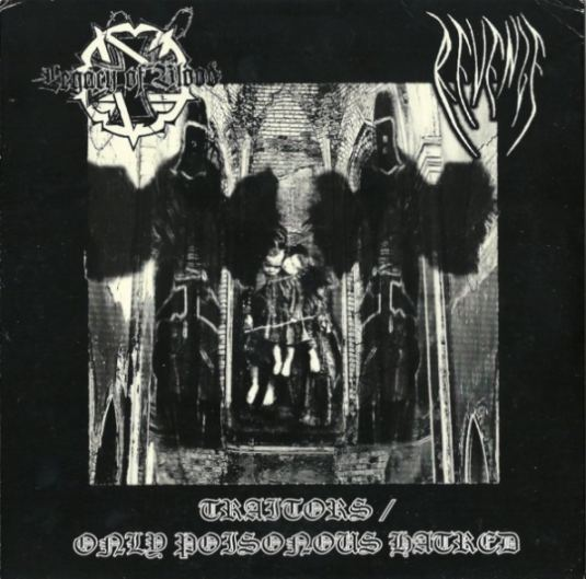Legacy of Blood / Revenge - Traitors / Only Poisonous Hatred