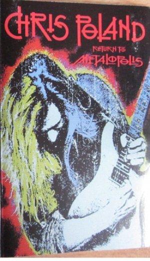 Chris Poland - Return to Metalopolis