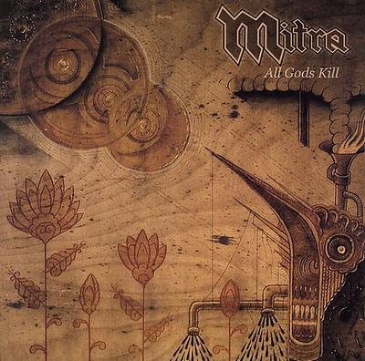 Mitra - All Gods Kill