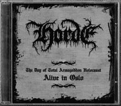 Horde - The Day of Total Armageddon Holocaust: Alive in Oslo