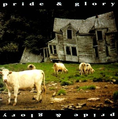 Pride & Glory - Pride & Glory