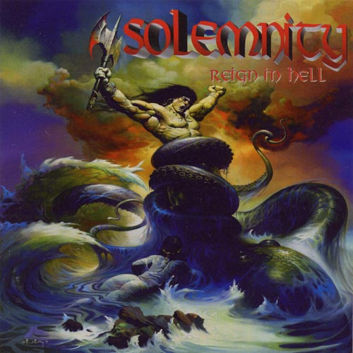 Solemnity - Reign in Hell