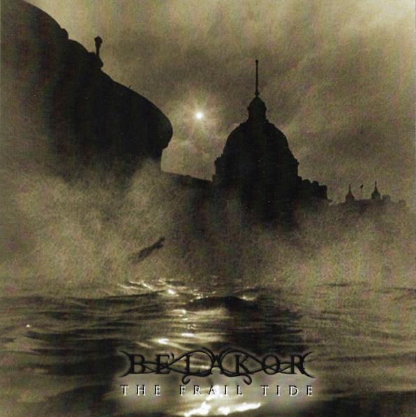 Be'lakor - The Frail Tide