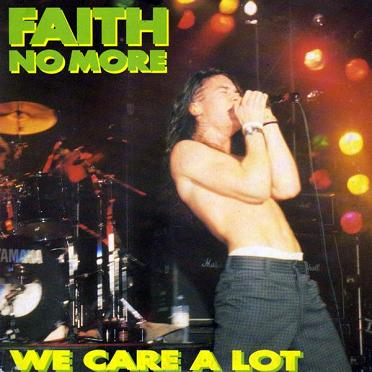 Faith No More - We Care a Lot