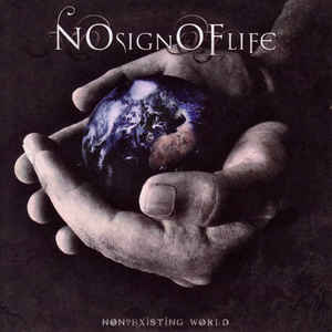 No Sign of Life - Non-Existing World