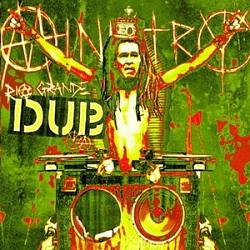 Ministry - Rio Grande Dub Ya