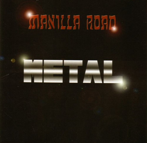 Manilla Road - Metal