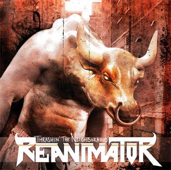Reanimator - Thrashin' the Neighborhood