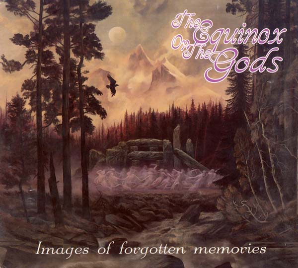 The Equinox ov the Gods - Images of Forgotten Memories