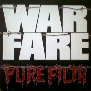 Warfare - Pure Filth