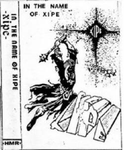 Xipe - In the Name of Xipe