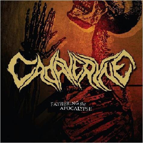 Cadaveryne - Fathering the Apocalypse
