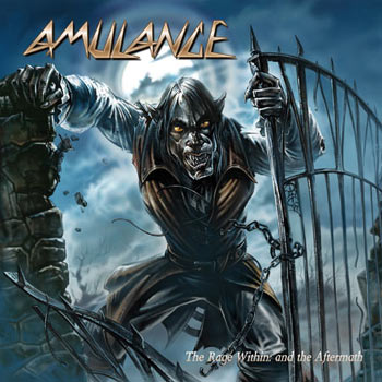 Amulance - The Rage Within: and the Aftermath