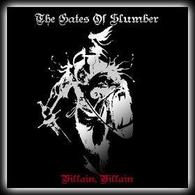 The Gates of Slumber - Villain, Villain